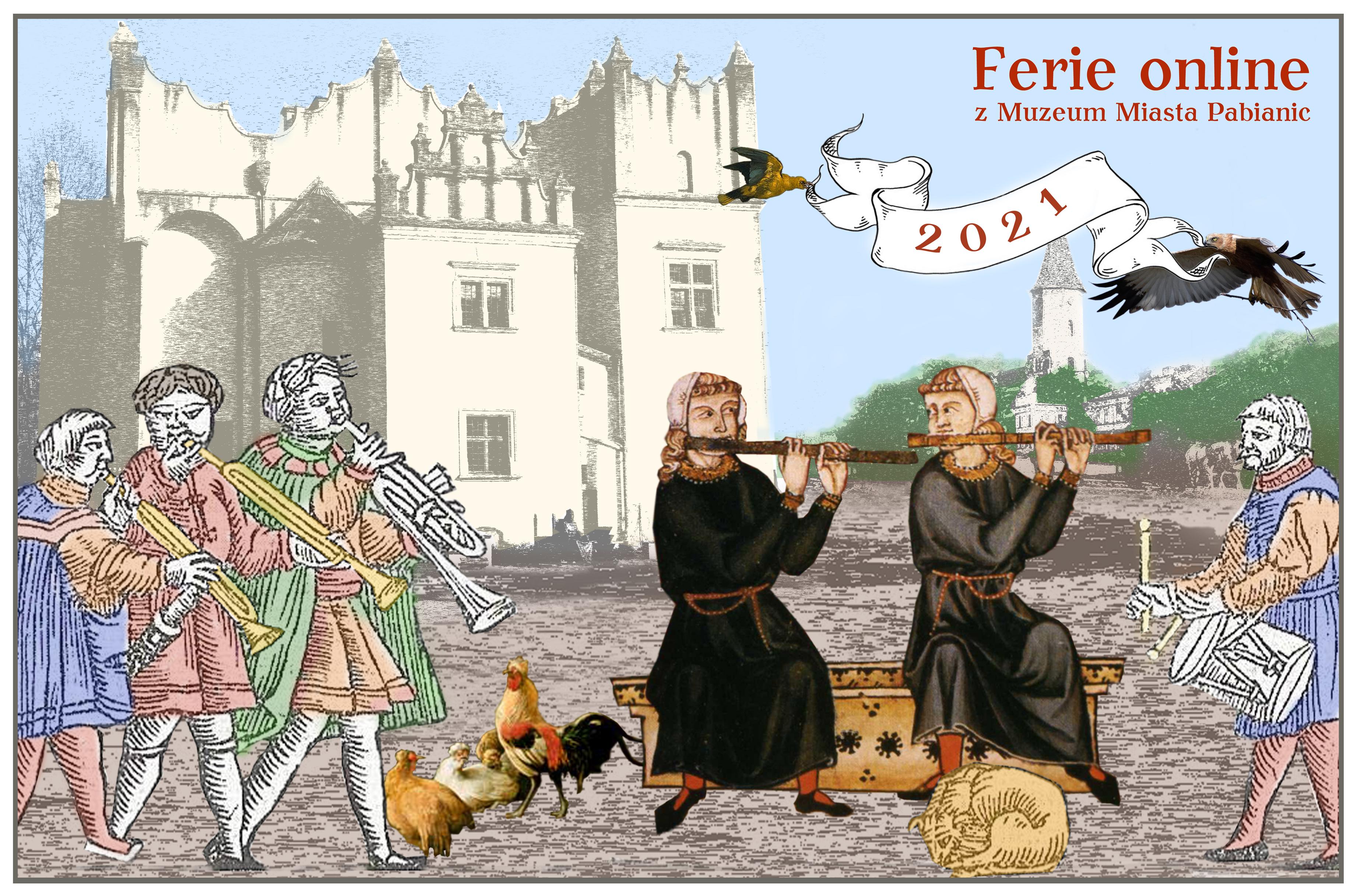 Grafika reklamująca Ferie online Muzeum Miasta Pabianic. Obraz przedstawia postaci grajków na tle dworu renesansowego i kościoła