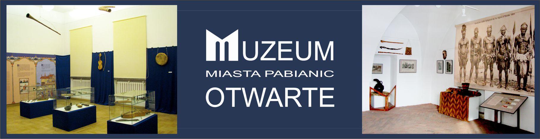 grafika składająca się z 3 zdjęć, od lewej zdjęcie z wystawy czasowej Dźwięki przeszłości..., grafika Muzeum Miasta Pabianic otwarte, zdjęcie z wystawy Afryka na kartkach pocztowych...
