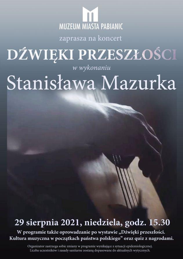 plakat zapraszający na koncert Dźwięki przeszłosci w wykonaniu Stanisława Mazurka w dniu 29 sierpnia o godzinie 15.30